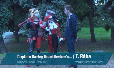 COSPLAYES VILLÁMINTERJÚ – Captain Harley HeartSeeker's Cosplay Factory & Tremli Réka