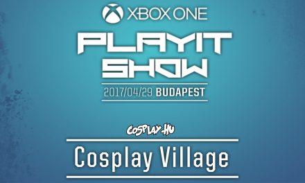 PLAYIT SHOW BUDAPEST 2017 (ÁPRILIS) – Cosplay Village felvételek