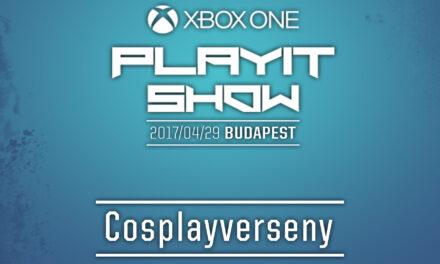 PLAYIT SHOW BUDAPEST 2017 (ÁPRILIS) – Cosplayverseny felvételei