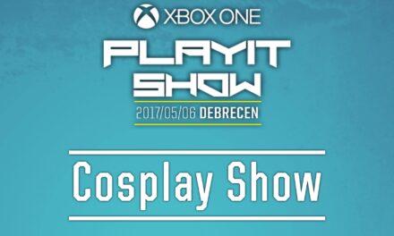 PLAYIT SHOW DEBRECEN 2017 – Cosplay Show felvételei