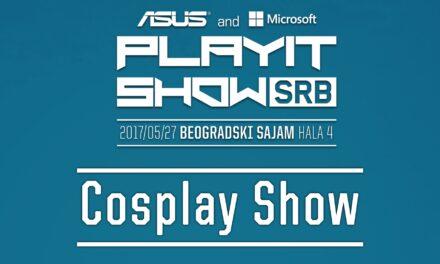 PLAYIT SHOW SRB 2017 (BELGRADE) – Cosplay Show felvételei