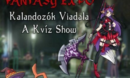 Indul a Fantasy EXPO-s, Kalandozok Viadala (A Kvíz Show)!