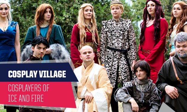 PlayIT Show Budapest – Cosplay Village: Bemutatkozik a Cosplayers of Ice and Fire!