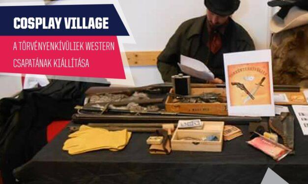 PlayIT Show Budapest – Cosplay Village: Megelevenedik a banditák és a sherif-ek kora a Törvényenkívüliek Western Csapat által!