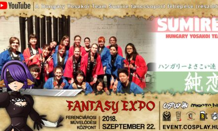 FANTASY EXPO 2018 felvételek – A Hungary Yosakoi Team Sumire tánccsoport fellépése (részlet)
