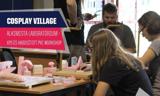 PlayIT Show Budapest – Cosplay Village: XPS és habosított PVC workshop, az Alkimista Laboratórium pultjánál!