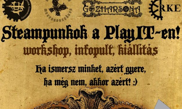 PlayIT Show Budapest – Cosplay Village: A steampunk is képviselteti magát a PlayIT-en!