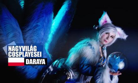 Nagyvilág Cosplayesei: Daraya Cosplay