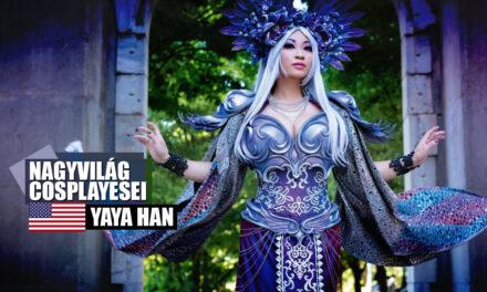 Nagyvilág Cosplayesei: Yaya Han